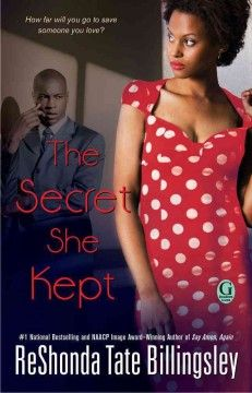 The secret she kept by ReShonda Tate Billingsley.  Click the cover image to check out or request the Douglass Branch bestsellers and classics kindle.