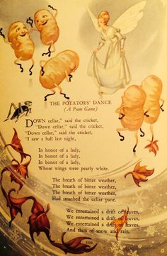 """The Potatoes Dance"" (A Poem Game) ~from an old Childcraft book my daughter called ""the Heavy Book."" It was her favorite book for me to read to her, filled with beautiful children's illustrations and wonderful poems. ♥️"