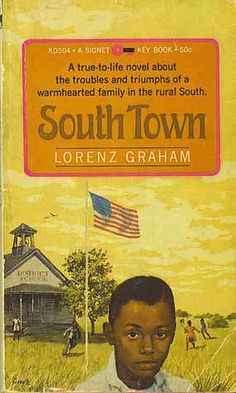 South Town   by      Lorenz Graham               Ref:- http://grahambooks.com/