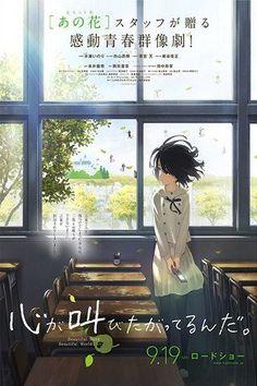 El Himno del Corazón (Kokoro ga sakebitagatterunda) - Una película realizada por los mismos creadores del anime AnoHana. Siendo pequeña, Jun provocó accidentalmente una situación que terminó por separar a su familia. Fue entonces cuan...
