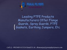 Watch out our latest PPT on PTFE Flange Guards