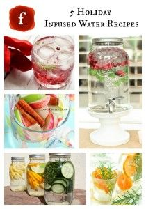 5 HOLIDAY INFUSED WATER RECIPES:35 Healthy Luxurious Holiday Drinks made with REAL Food