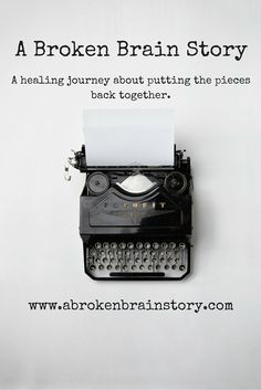 Let's Start From the Very Beginning, kicks off A  Broken Brain Story. In this blog post, I start to tell my story of what happened on May 20th, 2015 that changed my life forever. The start of my journey of healing my broken brain due to a hemiplegic migraine and how I had to put the pieces of my life back together.