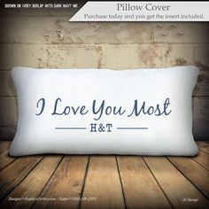 I Love You Most Personalized Initials Pillow on by iXiDesign Personalized Pillows, Custom Pillows, Decorative Throw Pillows, Initial Pillow, I Love You, Bed Pillows, Burlap, Initials, Pillow Covers