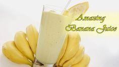 Amazing Health Benefits of Banana Juice | http://mdwaittime.com/health-benefits-of-banana-juice/