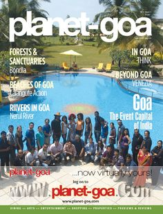 Know all about Goa and more with the latest issue of Goa's best travel magazine. Grab a copy of the Planet Goa magazine Volume 2 Issue 2 and discover the hidden wonders of Goa, visit the famous beaches of Goa, unravel the mystery of the monsoons in Goa and make the best of your vacation in Goa.