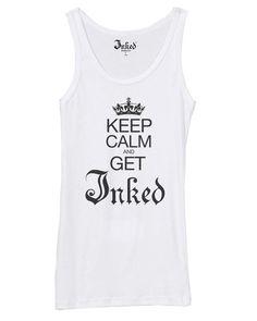 #KeepCalmandGetInked #inked #ink #tattoos #inkedmag #inkedshop