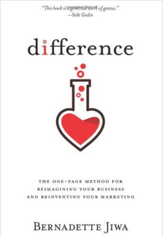 "Difference by Bernadette Jiwa   ""Many authors talk about the importance of continually reinventing yourself and your business by focusing on what makes you different from your competition. However, most books skirt the issue of how to identify those differences so you can communicate more effectively."""