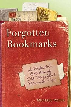 Forgotten Bookmarks: The Secret Life of Second-Hand Books. I collect bookmarks!