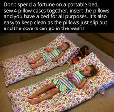 awesome idea for kiddos and I have sooooo many extra pillows
