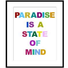 Paradise is a State of Mind  8 x 10 Print with Colorful by Tessyla, $20.00