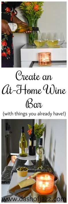 How to easily create an at-home wine bar perfect for stress-free entertaining with items you already have and Clos du Bois wines. by Dash of Jazz. #ad #sipsofsummer