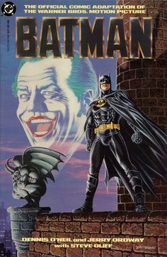 Batman (1989 Movie) Comic Adaptation---bought this at the movie theater when I saw it in '89. I was 8 & obsessed!