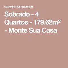 Sobrado - 4 Quartos - 179.62m² - Monte Sua Casa