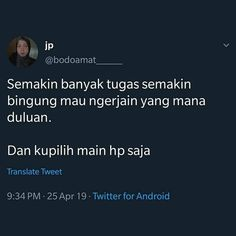 Quotes Lucu, Jokes Quotes, Funny Quotes, Tweet Quotes, Mood Quotes, Life Quotes, Funny Tweets Twitter, Twitter Quotes, Memes Funny Faces