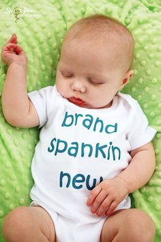 Brand Spankin New  Funny Baby Onesie  Your by ShopTheIttyBitty, $16.00