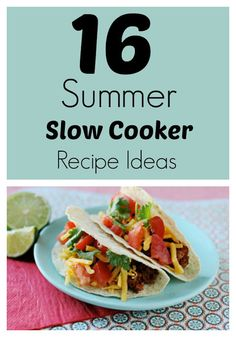 16 Summer Slow Cooker Recipes to get you through those hot days without turning on your oven! #recipe #crockpot