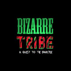 Music: Gummy Soul presents Bizarre Tribe: A Quest to The Pharcyde