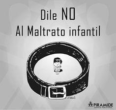 Dile NO al maltrato infantil