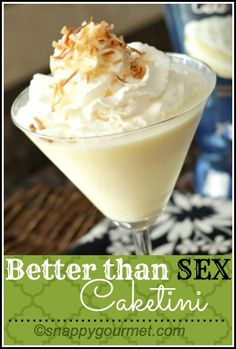 Better Than Sex Caketini Cocktail - delish! snappygourmet.com