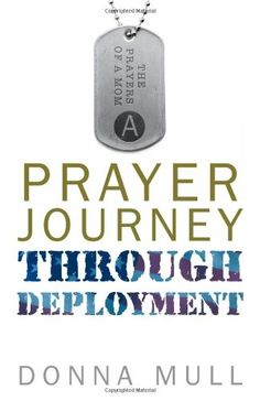 PRAYER JOURNEY THROUGH DEPLOYMENT - When a soldier serves, so does the family. Donna Mull saw that statement on the shirts some military wives were wearing at a Fourth of July parade as they marched with their husbands. Suddenly, that statement had become personal. She had heard stories about mothers whose faithful prayers had changed lives. When her son received his orders for deployment to Iraq, she wanted to be one of those mothers... www.operationwearehere.com/booklists.html