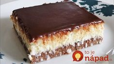 Bounty Kolac ne pece se No Bake za nepunih 10 minuta Torte Recepti, Kolaci I Torte, Baking Recipes, Cake Recipes, Dessert Recipes, Sweet Desserts, Sweet Recipes, Torta Recipe, Slovenian Food