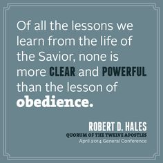 ~Elder Robert D. Hales...April 2014 General Conference~