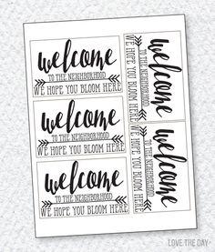 free printable welcome to the neighborhood, thanks and