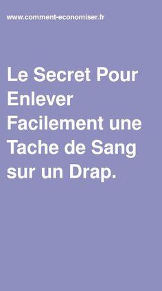 Le Secret Pour Enlever Facilement Une Tache De Sang Sur Un Drap