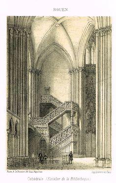 "Cathedrals in Rouen, France - ""CATHEDRALE (ESCALIER DE LA BIBLIOTHEQUE)"" - Tinted Engraving - c1860"