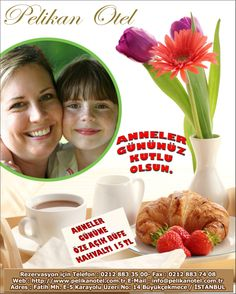 Pelikan Otel'De Anneler Gününe Özel Sınırsız Açık Büfe Kahvaltı Üstelik 15 TL. Hadi Bu Fırsatı Kaçırmayın. Çünkü Anneler Değerlidir...