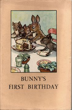 BUNNYS FIRST BIRTHDAY a Vintage Ladybird Book from the Animal Rhymes Series 401 in its original Dust Cover 1951 by My Vintage Ladybird Books, via Flickr £49.95