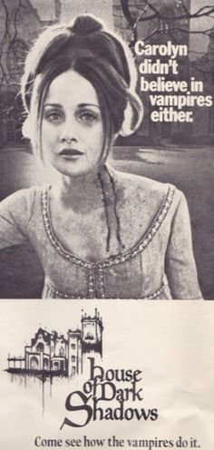 house of dark shadows. Nancy Barrett played Carolyn Stoddard in the tv show and in the movies.