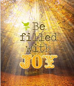 Joy - made by Dave L Walli with Bazaart Prayer Verses, Bible Verses, Scriptures, Joy To The World, In This World, Joy Quotes, Gratitude Quotes, Good Day Sunshine, Joy Of The Lord