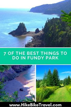 7 Things To Do in Fundy National Park, New Brunswick - Hike Bike Travel East Coast Travel, East Coast Road Trip, Parc National, National Parks, Quebec, East Coast Canada, Visit Canada, Canada Eh, Pei Canada