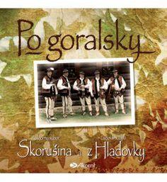Po goralsky - FS Skorušina, LH z Hladovky Songs, Song Books
