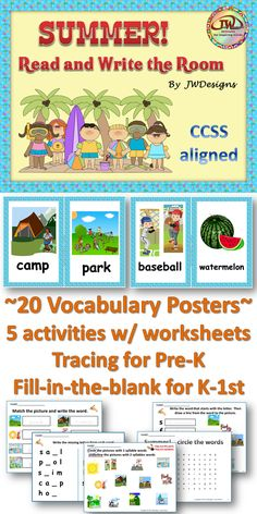 SUMMER! Read and Write the Room - The pack contains 20 word wall vocabulary words on small posters to hang around your classroom. 5 activities with 15 worksheets Pre-K through 1st grade and homeschoolers.  Common Core State Standards aligned.