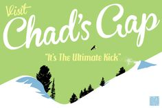 It's an instant classic. Chad's Gap Vintage Snowboard/Ski Poster What We Made | illicit snowboarding