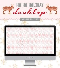 TECH TUESDAY: A Ho Ho Holiday Nordic Desktop | Wonder Forest: Design Your Life.