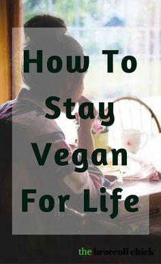 How to go vegan and stay vegan for life #vegan #becomingvegan #bevegan #thebroccolichick #veganlifestyle