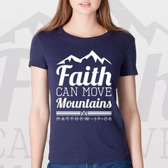 """A reminder to hang on to our faith and to believe in the impossible.   """"Faith Can Move Mountains"""" declares nothing is impossible when you have faith. """"You don't have enough faith,"""" Jesus told them. """"I tell you the truth, if you have faith even as small as a mustard seed, you could say to this mountain, 'Move from here to there,' and it would move. NOTHING WOULD BE IMPOSSIBLE."""" Matthew 17:20"""