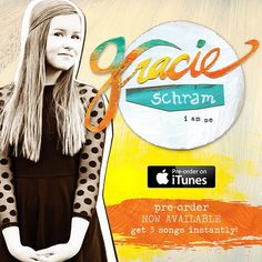 You can also purchase Gracie! Well okay, you can pre-order her debut album #IAmMe on iTunes!