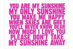You Are My Sunshine, Pink on OneKingsLane.com@Christina Aquilina  Your song!