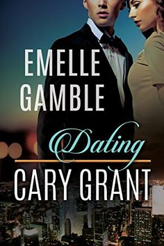 Dating Cary Grant on Kindle