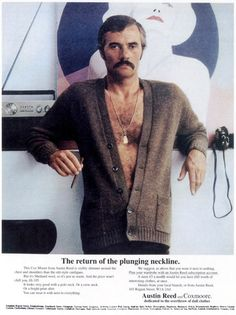 This post comes from Pistil in our Flashback group on the TrèsSugar Community. His facial hair really complements his chest hair. Hello Ladies, 70s Fashion, Fashion Menswear, Winter Looks, Plunging Neckline, Looking For Women, Men Sweater, Poses, Retro