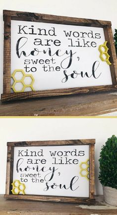 If you don't have something nice to say... Love this!! Kind Words Are Like Honey, Sweet To The Soul - Home Decor, Honeycomb Art, Elementary Teacher Sign, Gift Idea, Gift for Teacher, Inspirational Sign, Modern Farmhouse Decor, Farmhouse Sign, Rustic Sign, Rustic Farmhouse, Inspirational Quote, Uplifting, Playroom Decor, Wooden Cut Outs, 3D Art, Framed Wood Sign #afflink