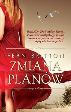 """Bestseller """"The Sunday Times"""". Pełna kornwalijskiego uroku powieść o tym, że na zmiany nigdy nie jest za późno."""