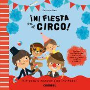 ¡Mi fiesta en el circo!, de Combel Editorial