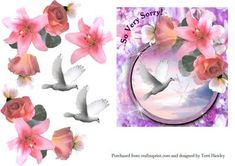 sorry reflections on Craftsuprint - Add To Basket! Ways To Say Sorry, Sympathy Cards, Greeting Cards, Dove Flying, Decoupage, Reflection, Card Making, Lily, Make It Yourself
