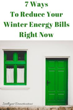 7 Easy Ways to Reduce Your Winter Energy Bill Right Now - Intelligent Domestications